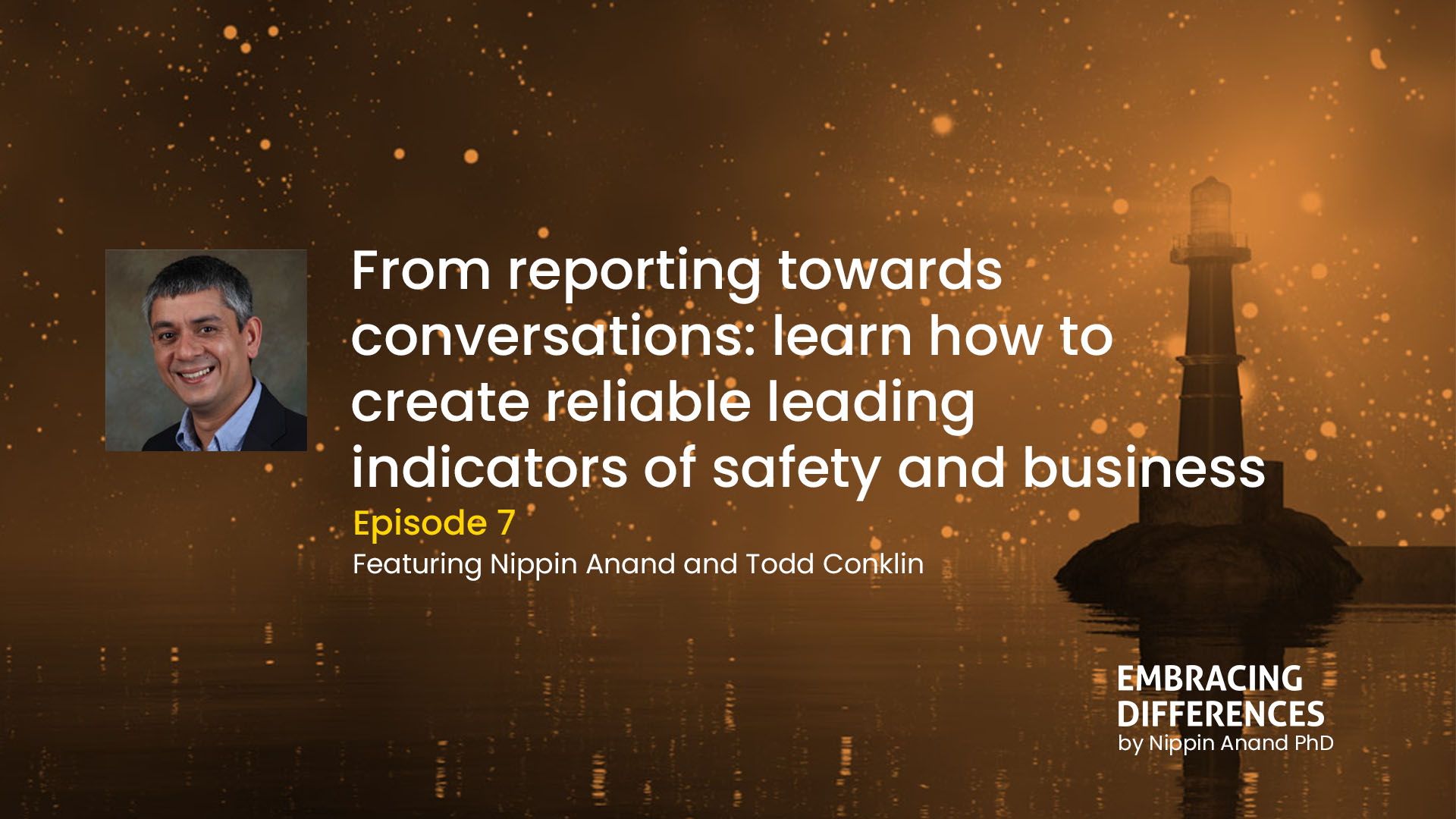 From reporting towards conversations: learn how to create reliable leading indicators of safety and business