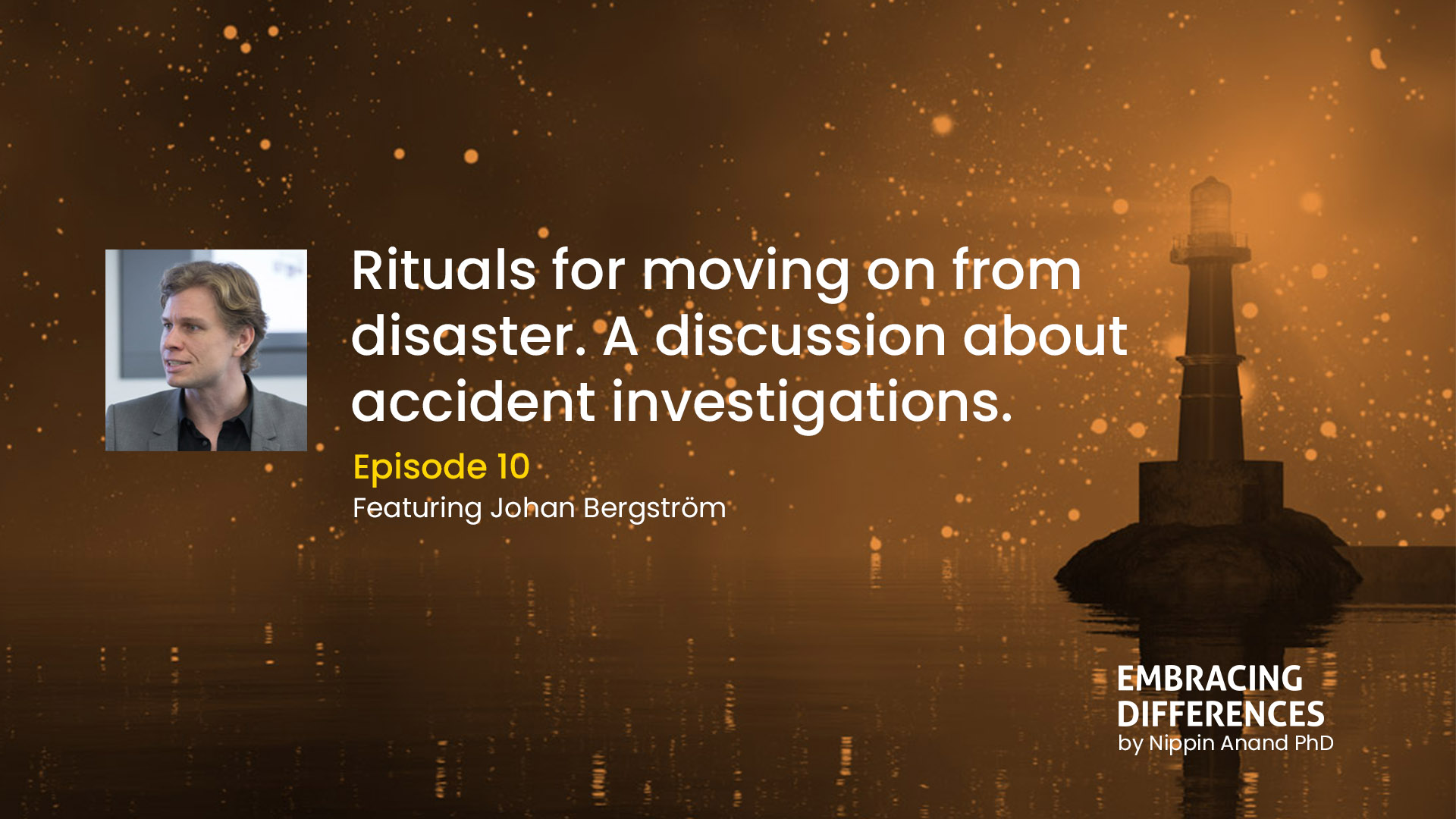 Rituals for moving on from disaster. A discussion about accident investigations.