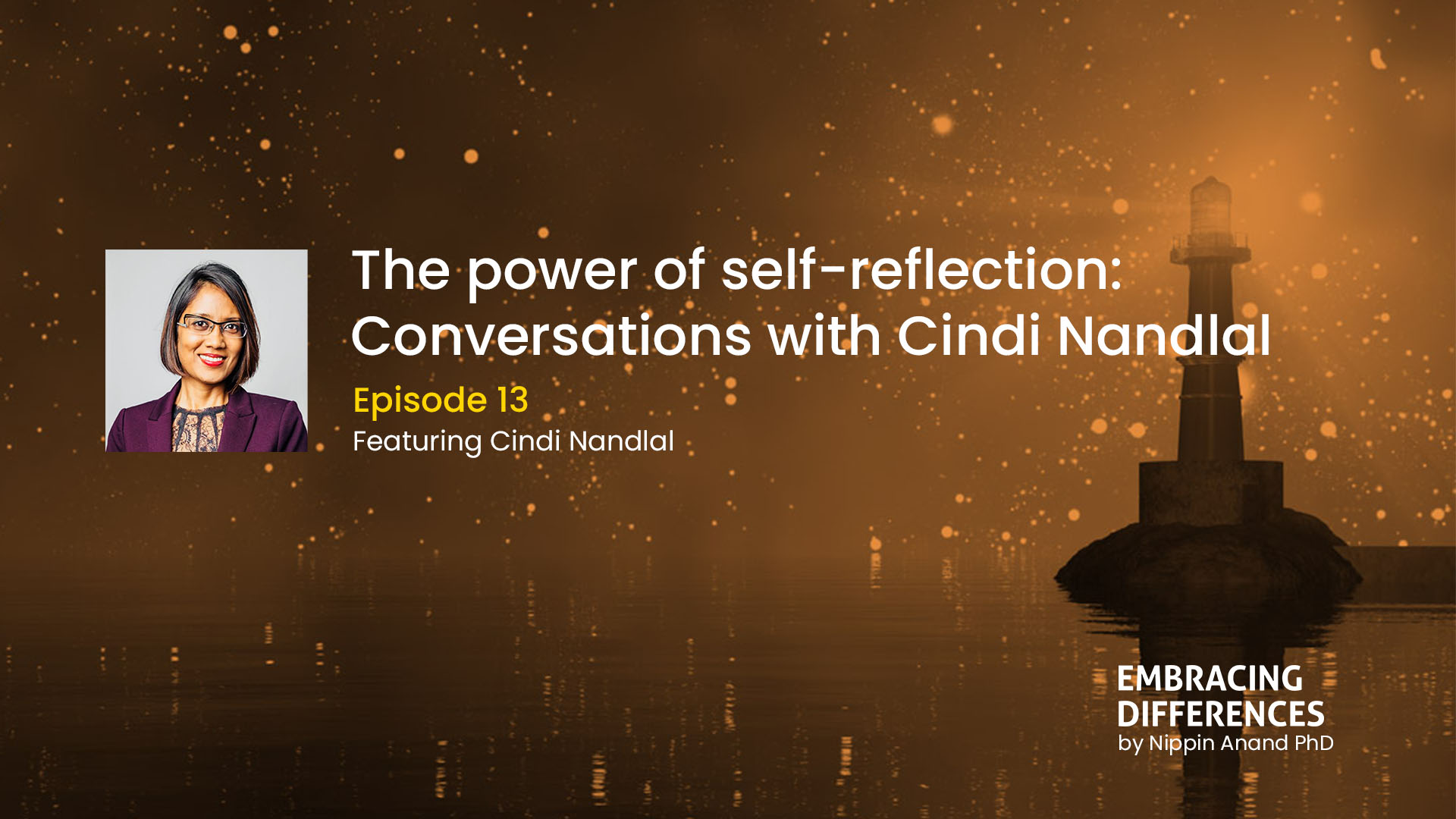 The power of self-reflection: Conversations with Cindi Nandlal