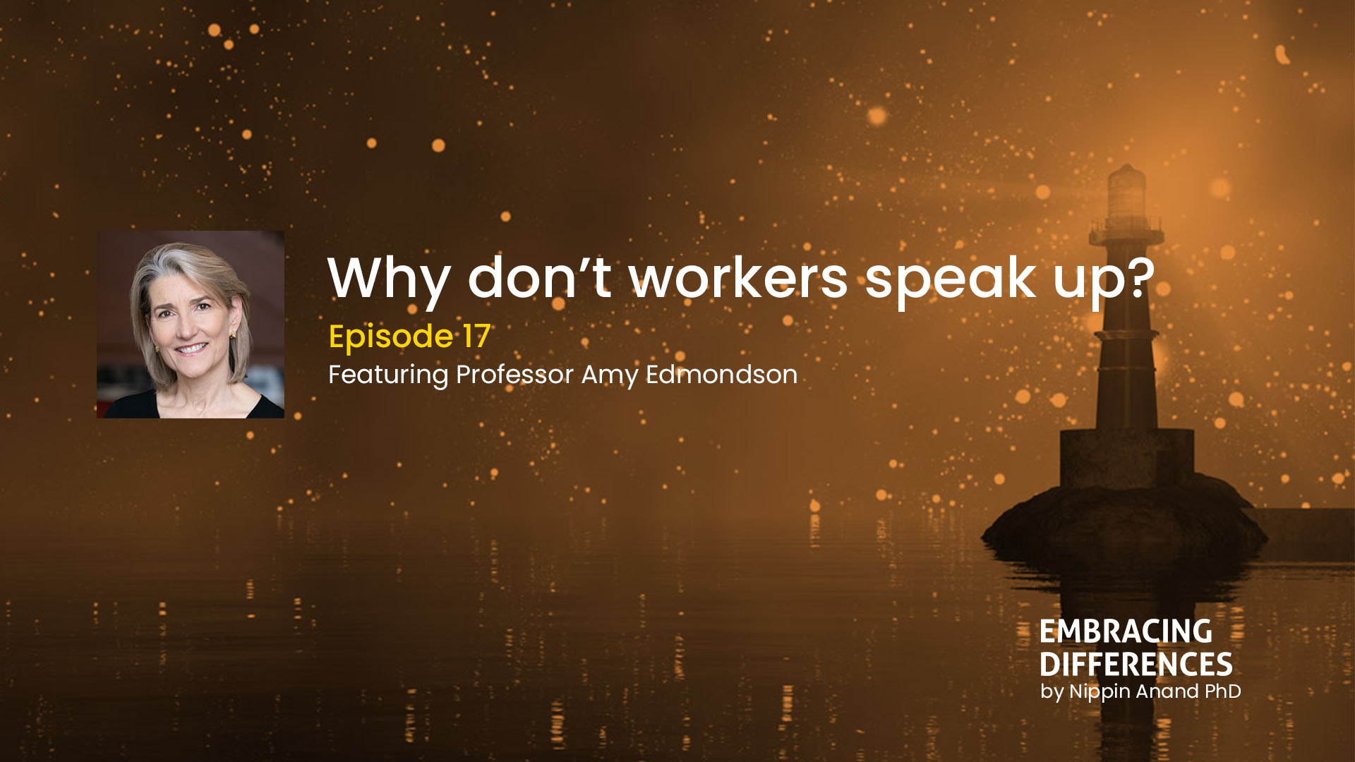 Why don't workers speak up? A conversation with Amy Edmondson