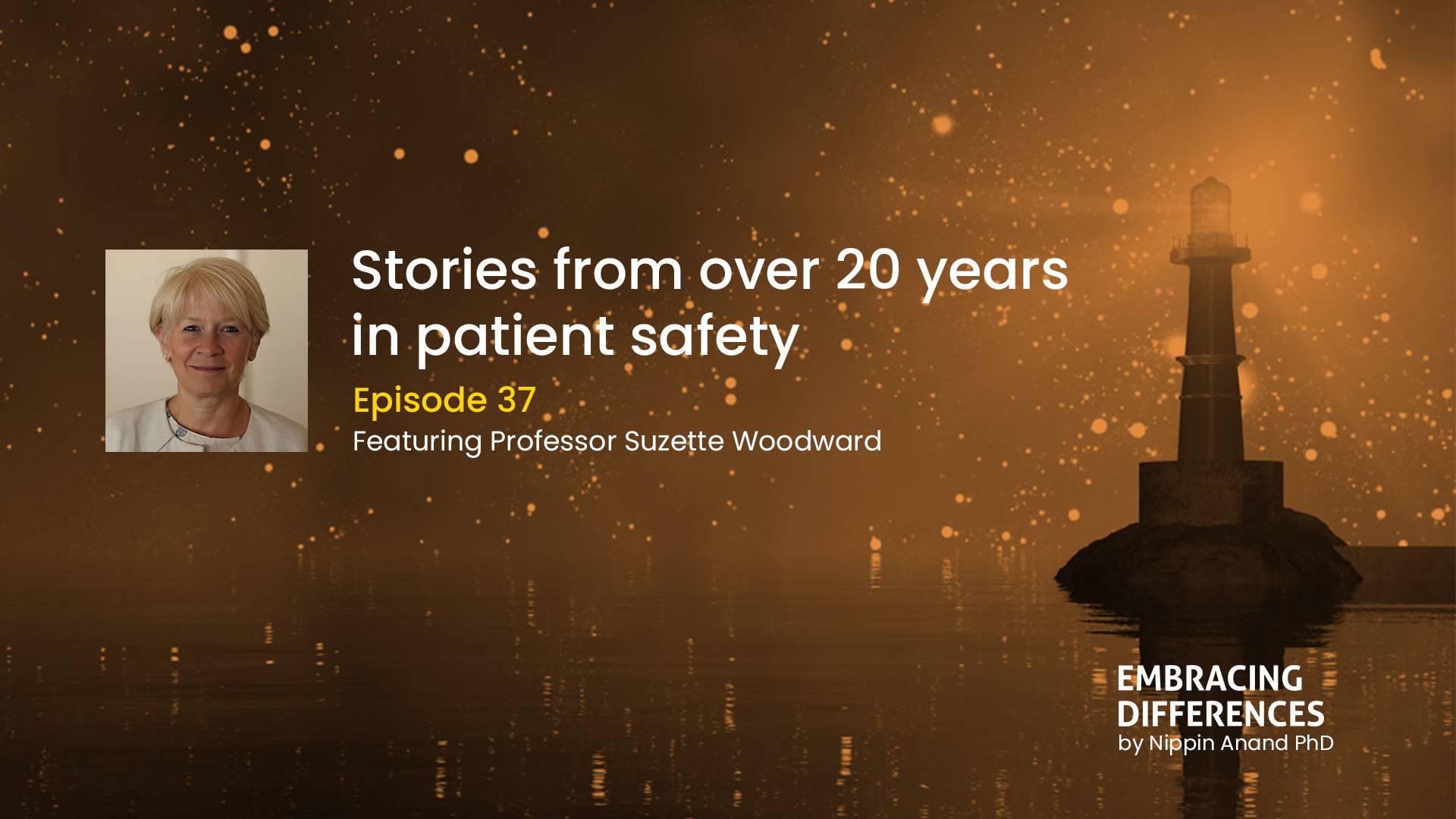Stories from over 20 years in patient safety
